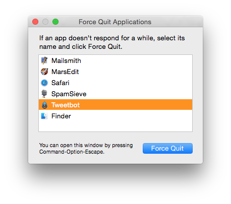 Frozen and misbehaving apps can be forced to quit.