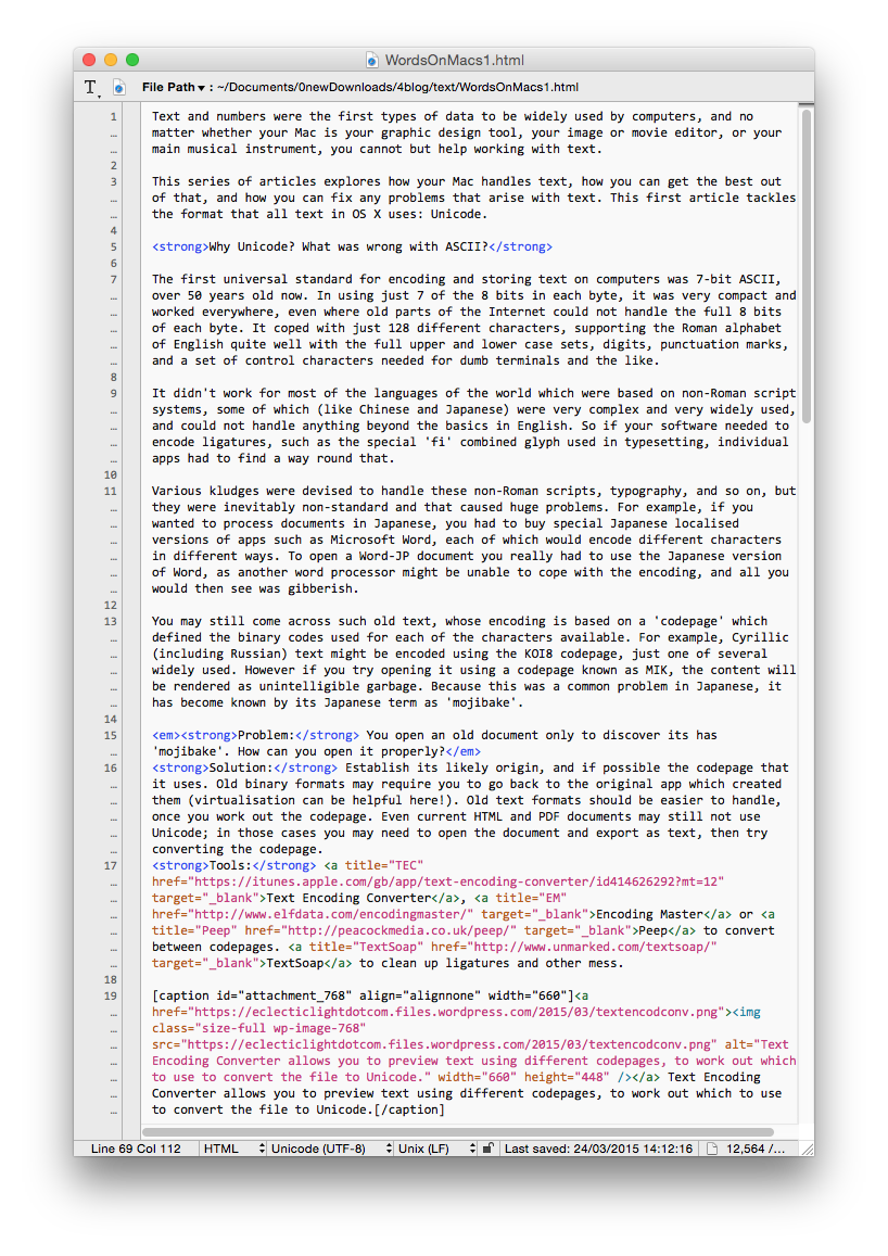 BBEdit has superb features for working with plain text, and all forms of marked up text.