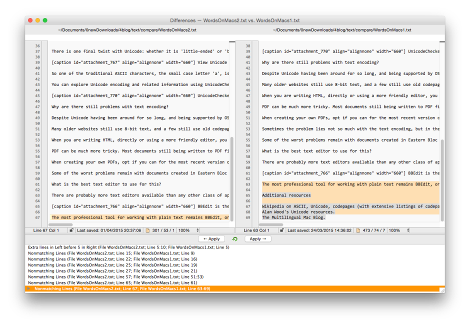 Compare text files in BBEdit is effective but basic, and the interface a bit kludgy.