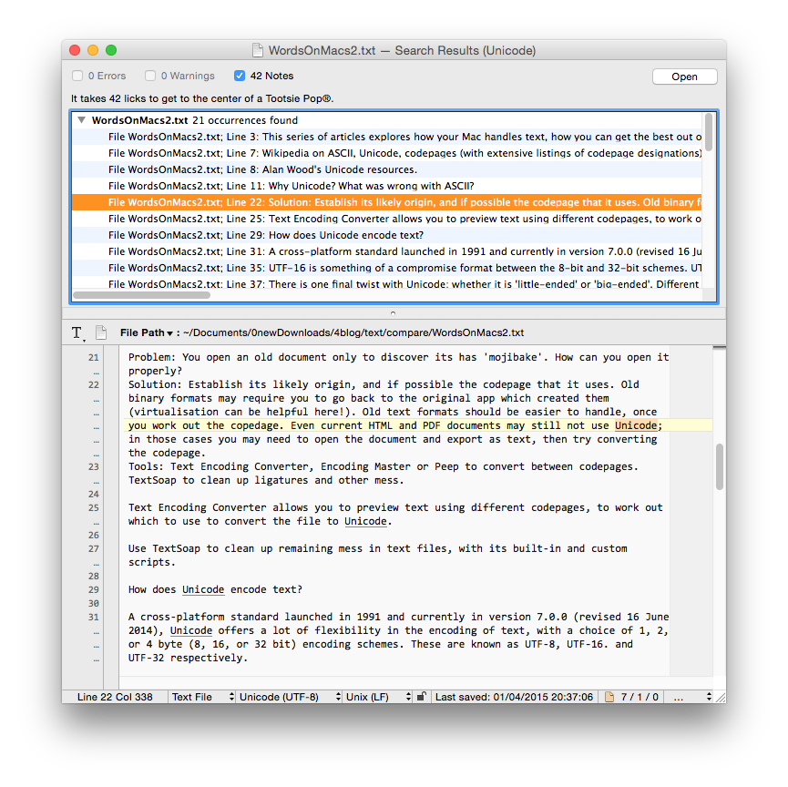 This is BBEdit returns its searches - a joy to work with.