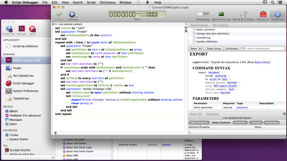Script Debugger is an essential tool for all but the most trivial of AppleScript work.