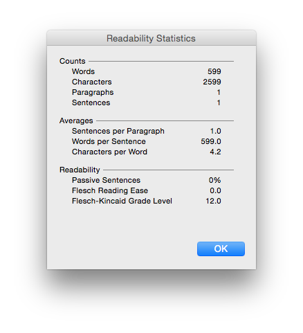 Don't believe a Microsoft Word of it: how can a single 599 word sentence have a Flesch-Kincaid Grade of only 12.0? Or does Word just like Proust?