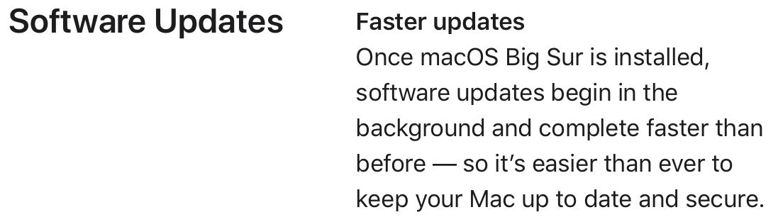 """According to Apple, Big Sur's system software updates are one of its features, making it """"easier than ever to keep your Mac up to date and"""